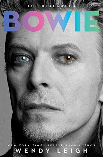 Bowie by Wendy Leigh