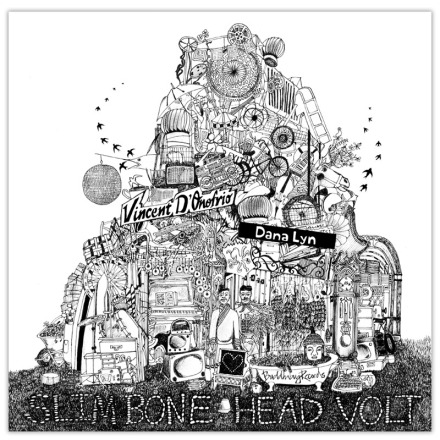 "Vincent D'Onofrio and Dana Lyn - ""Slim Bone Head Volt"""