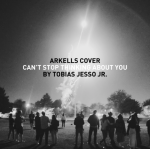 "Stream Arkells' New Cover of Tobias Jesso Jr.'s ""Can't Stop Thinking About You"""