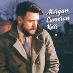 "Stream Morgan Cameron Ross' New Single  ""I Won't Live Until I Die"""
