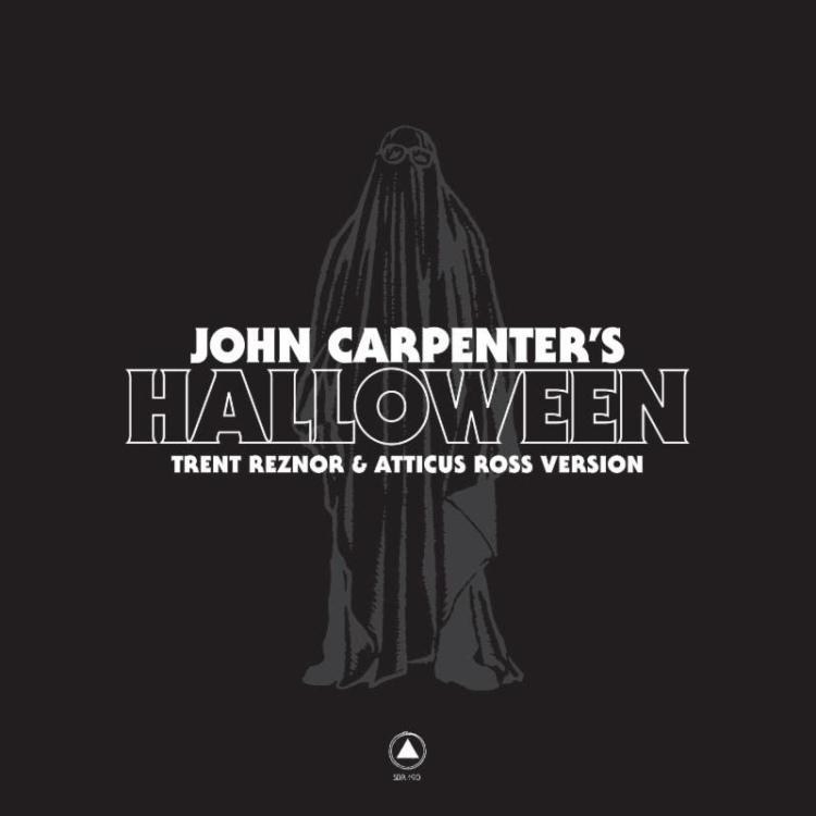 """Trent Reznor & Atticus Ross """"Halloween"""""""