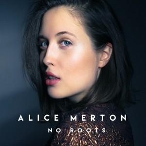 "Alice Merton - ""No Roots"""
