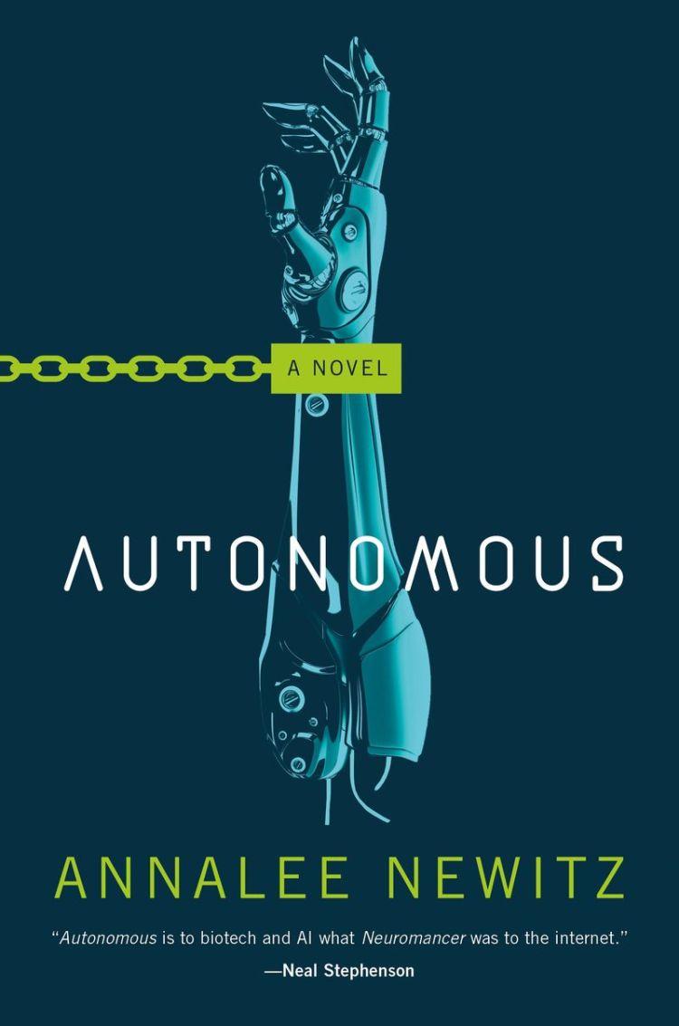 Autonomousby Annalee Newitz