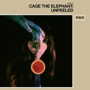 "Cage The Elephant ""Unpeeled"""