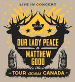 Our Lady Peace And Matthew Good Announce 2018 Co-Headline Tour