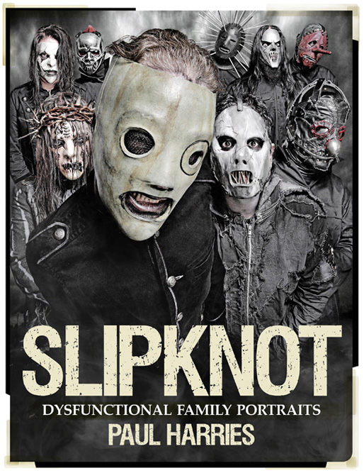 Slipknot Dysfunctional Family Portraits
