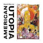 "David Byrne Announces New Album ""AmericanUtopia"""