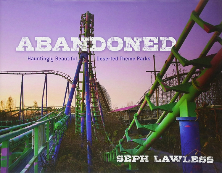 Abandoned Theme Parks Book