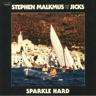 "Stephen Malkmus & the Jicks - ""Sparkle Hard"""