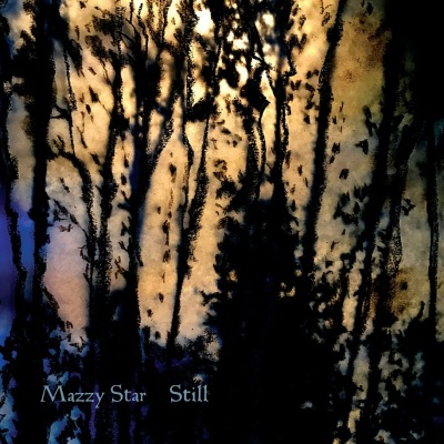 """Mazzy Star - """"Still"""""""