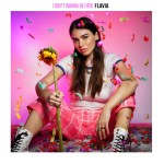 "Exclusive Premiere: Stream Flavia's New Single ""I Don't Wanna Be Here"""