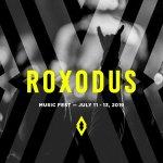 Roxodus Music Festival Announces 2019Lineup