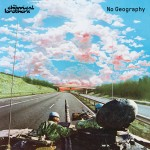 """Album Review: The Chemical Brothers – """"No Geography"""""""