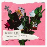 "Album Review: Middle Kids – ""New Songs For Old Problems"""