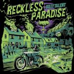 """Stream Billy Talent's New Single """"RecklessParadise"""""""
