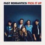 "Fast Romantics Announce New Album ""Pick It Up"", Share NewSong"